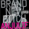 brand new bitch