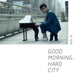 good morning, hard city
