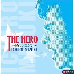 the hero~mr.アニソン~
