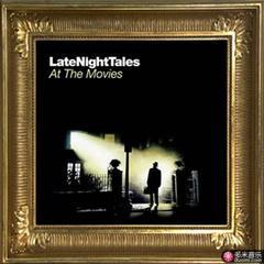 late night tales - at the movies-the 2010 redux cd version