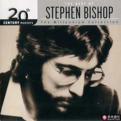 the best of stephen bishop 20th century masters