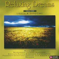relaxing dreams - folge 23 - lights & shadows