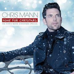 home for christmas: the chris mann christmas special
