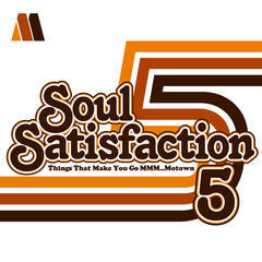 soul satisfaction 5 - things that make you go mmmm-motown