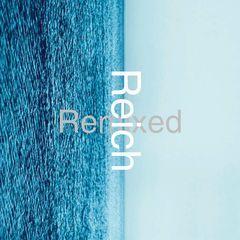 reich remixed