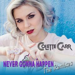 never gonna happen(the remixes)