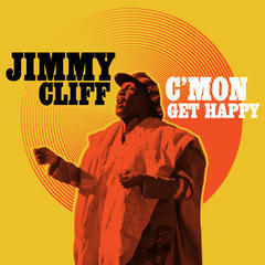 c'mon get happy