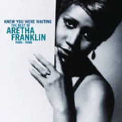 knew you were waiting: the best of aretha franklin 1980-1998