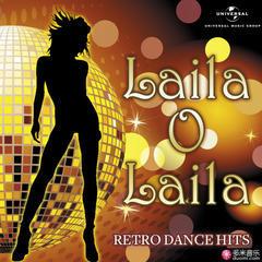 laila o laila - retro dance hits