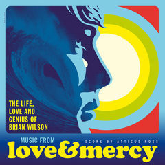 love & mercy - the life, love and genius of brian wilson(original motion picture soundtrack)