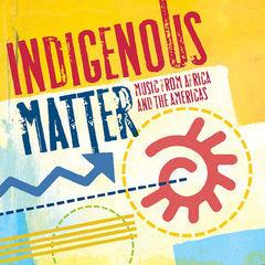 indigenous matter