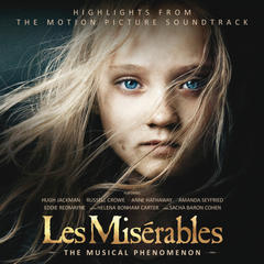 les misērables: highlights from the motion picture soundtrack