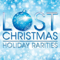 lost christmas - holiday rarities