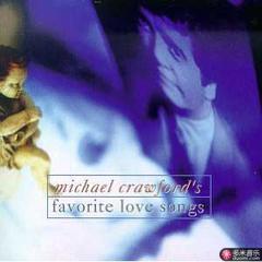 michael crawford's favorite love songs