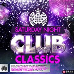 saturday night club classics - ministry of sound