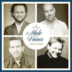 the iconic male voices of christian music