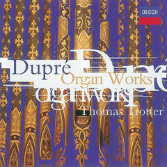 dupré: organ works
